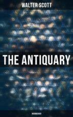 THE ANTIQUARY (UNABRIDGED)