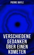 Verschiedene Gedanken über einen Kometen (Vollständige Ausgabe) (ebook)