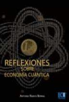 Reflexiones sobre economía cuántica (ebook)