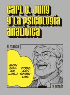 Carl G. Jung y la psicología analítica (ebook)