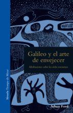 Galileo y el arte de envejecer (ebook)