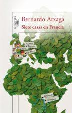 Siete casas en Francia (ebook)