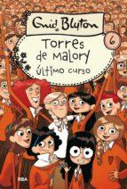 Último curso. Torres de Malory 6 (ebook)