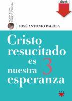 Cristo resucitado es nuestra esperanza (eBook-ePub) (ebook)