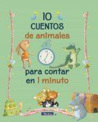 10 cuentos de animales para contar en 1 minuto (ebook)