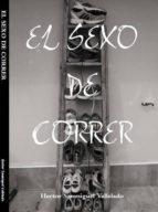 EL SEXO DE CORRER (ebook)