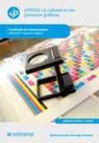 La calidad en los procesos gráficos. ARGI0209 (ebook)
