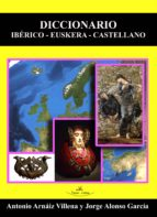 DICCIONARIO IBÉRICO - EUSKERA - CASTELLANO (ebook)