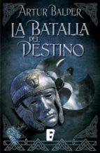 La batalla del destino (Saga de Teutoburgo 3) (ebook)