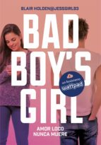 AMOR LOCO NUNCA MUERE (BAD BOY'S GIRL 3)