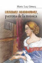 Santa Cecilia, patrona de la música (ebook)