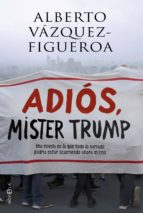 Adiós Mister Trump (ebook)
