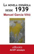 La novela española desde 1939 (historia de una impostura) (ebook)