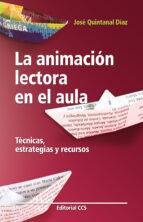 LA ANIMACION LECTORA EN EL AULA