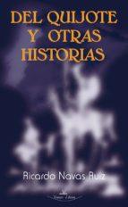 Del Quijote y otras Historias