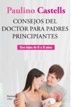 Consejos del Doctor para padres principiantes (ebook)