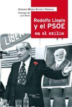 Rodolfo Llopis y el PSOE en el exilio.
