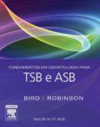 Fundamentos em Odontologia para TSB e ASB (ebook)