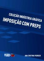 Coleção Indústria Gráfica - Imposição com Preps (ebook)