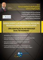 Gerenciamento de Projetos de Inovação, Pesquisa e Desenvolvimento (P&D) - Basic Methodware® (ebook)