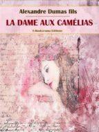 La Dame aux Camélias (ebook)