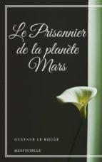 Le Prisonnier de la planète Mars (ebook)