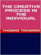 The Creative Process in the Individual (ebook)