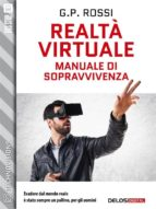 Realtà Virtuale - Manuale di sopravvivenza (ebook)