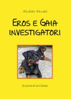 Eros e Gaia investigatori (ebook)