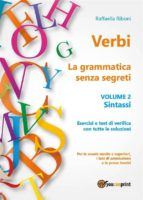 Verbi. La grammatica senza segreti. Volume 2. Sintassi (ebook)