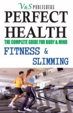 PERFECT HEALTH - FITNESS & SLIMMING (ebook)