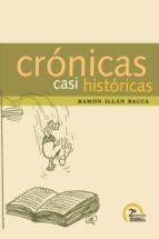 Crónicas casi históricas 2da. Edición (ebook)