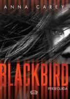 Blackbird - Perseguida (ebook)