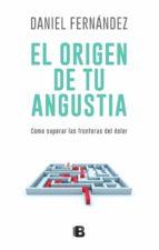 EL ORIGEN DE TU ANGUSTIA