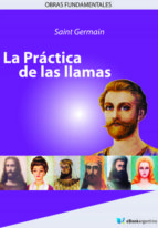 LA PRÁCTICA DE LAS LLAMAS