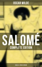 SALOMÉ (COMPLETE EDITION: ENGLISH & FRENCH VERSION)