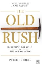 The old rush (eBook)