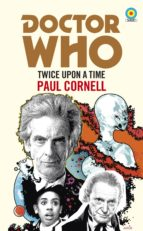 Doctor Who: Twice Upon a Time (ebook)
