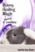 Bunny Healing Magic (ebook)