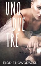 Uno, Due, Tre (ebook)