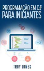 Programação Em C# Para Iniciantes (ebook)