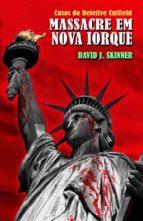 Casos Do Detetive Cutfield - Massacre Em Nova Iorque (ebook)
