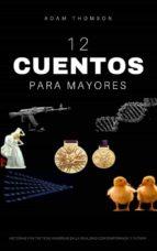 Cuentos Para Mayores (ebook)
