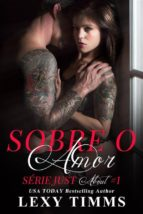 Sobre O Amor - Série Just About (ebook)