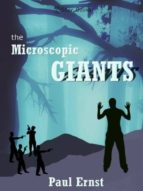 MICROSCOPIC GIANTS