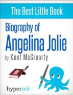 Biography of Angelina Jolie (ebook)