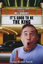 It's Good to Be the King (ebook)