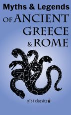 Myths and Legends of Ancient Greece and Rome (ebook)