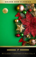 50 Classic Christmas Stories Vol. 4 (Golden Deer Classics) (ebook)