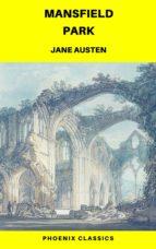 Mansfield Park (Phoenix Classics) (ebook)